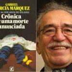 Garcia Marquez e a Crônica de uma ideia obsessiva, de 30 anos