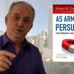 Como é o poder das armas de persuasão que te fazem vender?